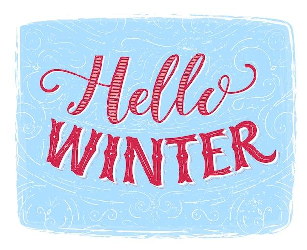 Bonjour texte d'hiver. bannière de typographie avec lettrage à la main, design vintage. carte rétro de vecteur de saison d'hiver.