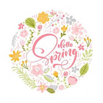 Bonjour texte de lettrage calligraphique de printemps avec des fleurs et des feuilles scandinaves pour carte de voeux