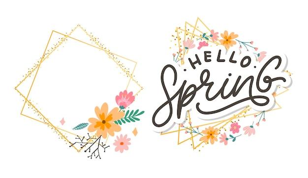 Bonjour texte de printemps et slogan de lettrage cadre doré