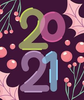 Bonne année 2021, feuilles de nombres de bulles et illustration vectorielle de houx berry carte