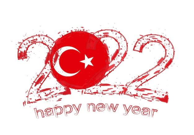 Bonne année 2022 avec le drapeau de la turquie.