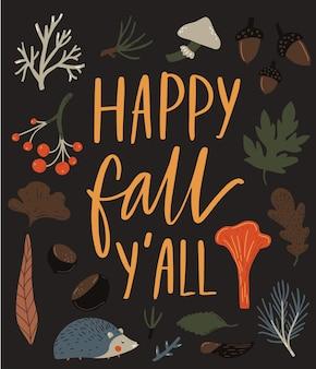 Bonne chute yall signe. typographie avec des illustrations de feuilles d'automne, de baies et de hérisson. citation inspirante d'automne.