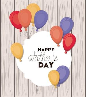 Bonne fête des pères avec des airs de ballons