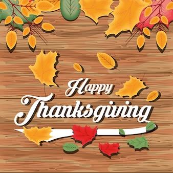 Bonne fête de thanksgiving avec fond de feuilles