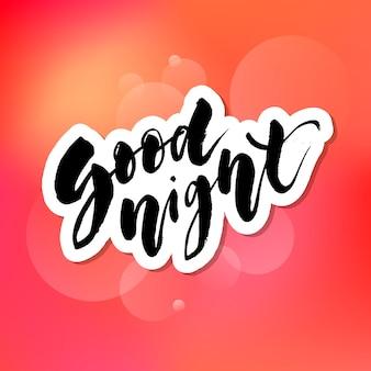 Bonne nuit lettrage sur rouge
