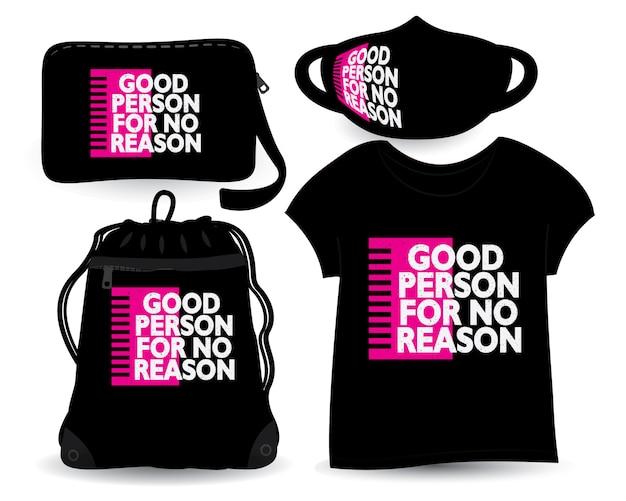 Bonne personne pour aucune conception de lettrage de raison pour t-shirt et merchandising