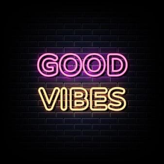 Bonnes vibrations enseigne au néon et symbole