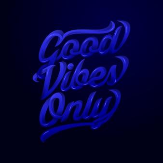 Bonnes vibrations seulement citations de dictons de motivation