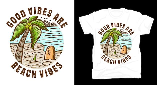 Les bonnes vibrations sont une typographie de plage avec un t-shirt île et palmier