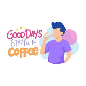 Bons jours commencent avec illustration de café