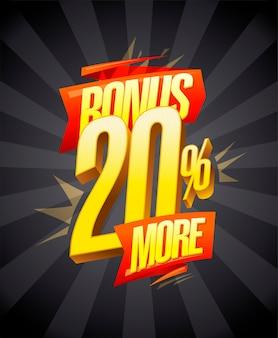 Bonus 20 pour cent plus de concept de conception de bannière de vente