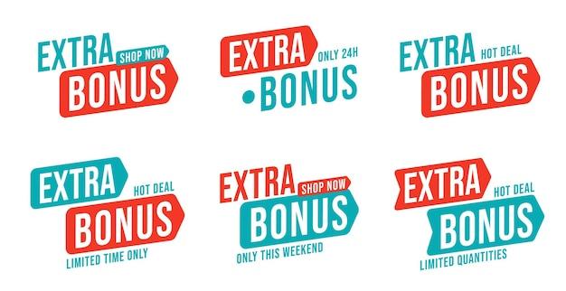 Bonus supplémentaire durée et quantité limitées le week-end ou une journée