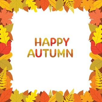 Bordure de feuilles d'automne avec des textes d'automne heureux