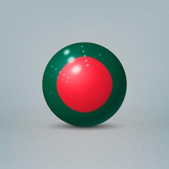 Boule ou sphère en plastique brillant réaliste 3d avec le drapeau du bangladesh