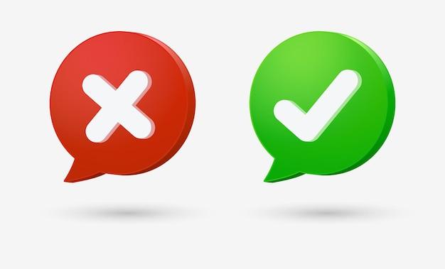 Bouton d'icône de coche 3d avec bulle de dialogue ou coche verte et symboles de croix rouge