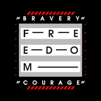 Bravery typography t shirt design, illustration vectorielle