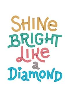 Briller comme une citation de diamant