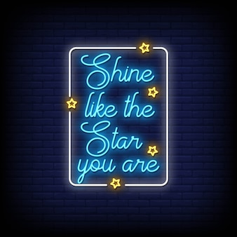 Briller comme l'étoile you are neon signs style text
