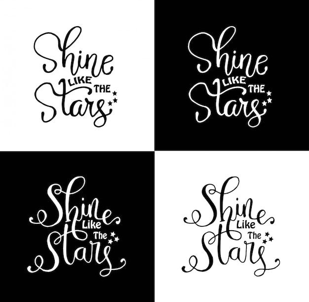 Briller comme les étoiles. citation inspirante