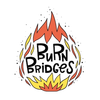 Brûler les ponts