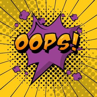 Bulle de dialogue pop art comique oops explosion expression