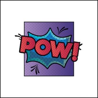 Bulle d'expression avec style pow pop art