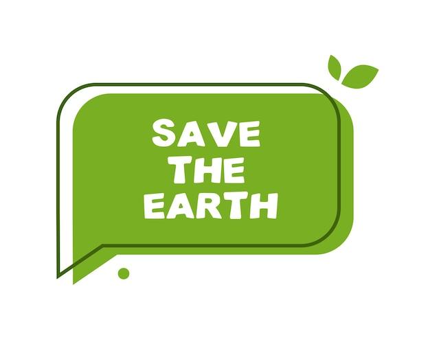 La bulle verte sauve la terre
