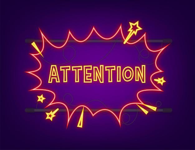 Bulles comiques avec attention de texte. icône néon. symbole, étiquette autocollante, étiquette d'offre spéciale, badge publicitaire. illustration vectorielle de stock.