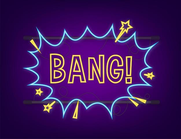 Bulles comiques avec texte bang. icône néon. symbole, étiquette autocollante, étiquette d'offre spéciale, badge publicitaire. illustration vectorielle de stock.