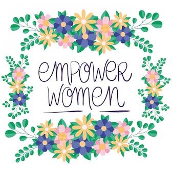 Cadre de fleurs et de feuilles de vecteur d'autonomisation des femmes