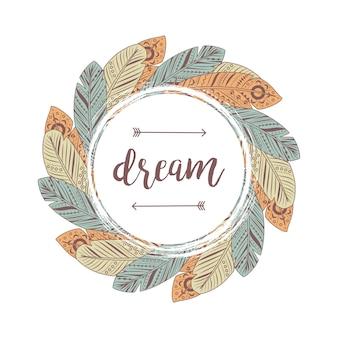 Cadre de plumes de lettrage de rêve