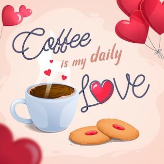 Le café est mon amour quotidien