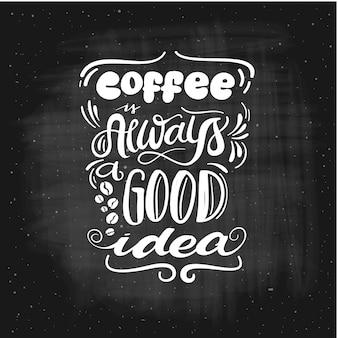 Le café est toujours une bonne idée.