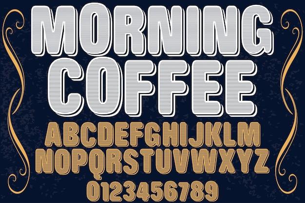 Café matinal design étiquette rétro lettrage