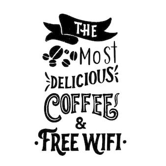 Le café le plus délicieux et le wifi gratuit