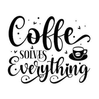Le café résout tout élément de typographie unique design vectoriel premium