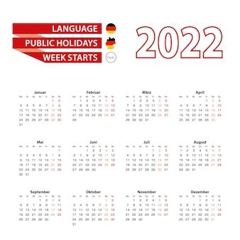 Calendrier 2022 en langue allemande avec les jours fériés du pays allemand en 2022.
