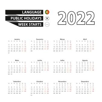 Calendrier 2022 en langue portugaise, la semaine commence le lundi.