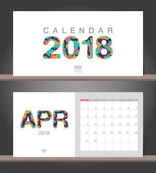 Calendrier d'avril 2018. modèle de conception moderne de calendrier de bureau avec des styles de papier découpé