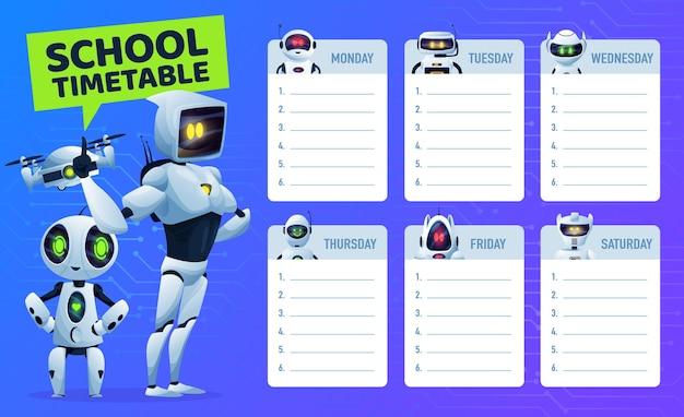 Calendrier scolaire avec robots et drones, éducation vectorielle des enfants. plan d'étude des étudiants, horaire hebdomadaire ou tableau de planification avec des robots d'intelligence artificielle de dessin animé, des bots, des droïdes et un quadricoptère