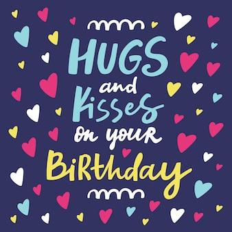 Câlins et bisous sur votre carte de voeux d'anniversaire