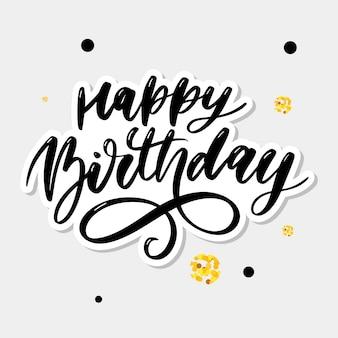 Calligraphie de lettrage joyeux anniversaire