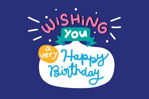 Calligraphie de message de souhait de joyeux anniversaire