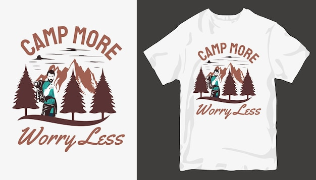 Camp plus de souci moins, conception de t-shirt aventure. slogan de conception de t-shirt en plein air.