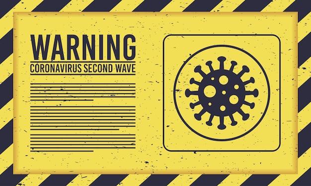Campagne de deuxième vague covid19 avec particule virale en panneau jaune