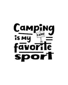Le camping est mon sport préféré sur l'affiche de la typographie dessinée à la main