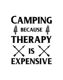 Camping parce que la thérapie est une typographie chère