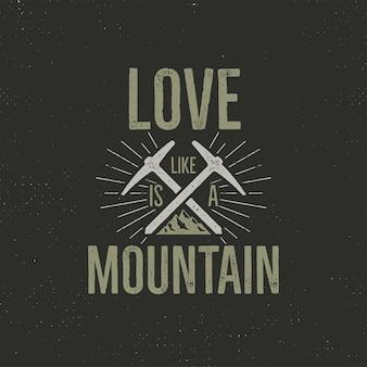 Camping rétro avec texte, l'amour est comme une montagne