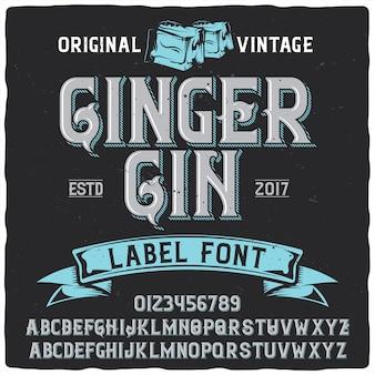 Caractère de l'étiquette de gingembre gin