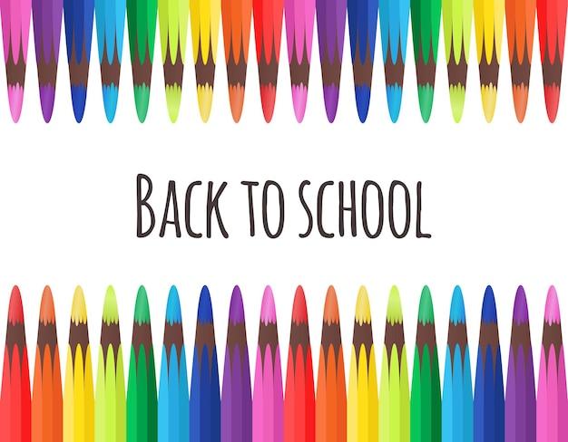 Carte avec des crayons de couleur. retour à l'école et place pour le texte